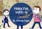 Halacha with a Smile