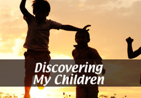 Discovering My Children