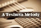 A Teshuva Melody