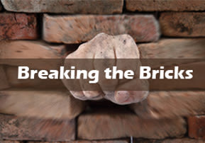 Breaking the Bricks