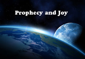 Prophecy and Joy