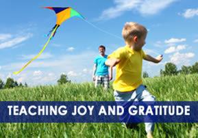 Teaching Joy and Gratitude