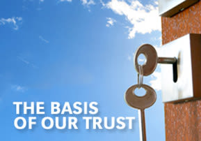 The Basis of Our Trust