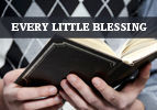 Every Little Blessing