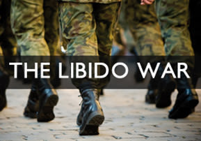 The Libido War
