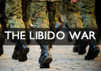 The Libido War