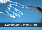 Subliminal Encounters