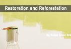 Restoration and Reforestation