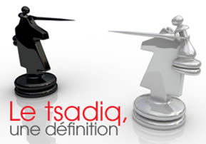 Le tsadiq : une définition