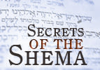 Secrets of the Shema