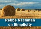 Rebbe Nachman on Simplicity