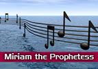 Miriam the Prophetess