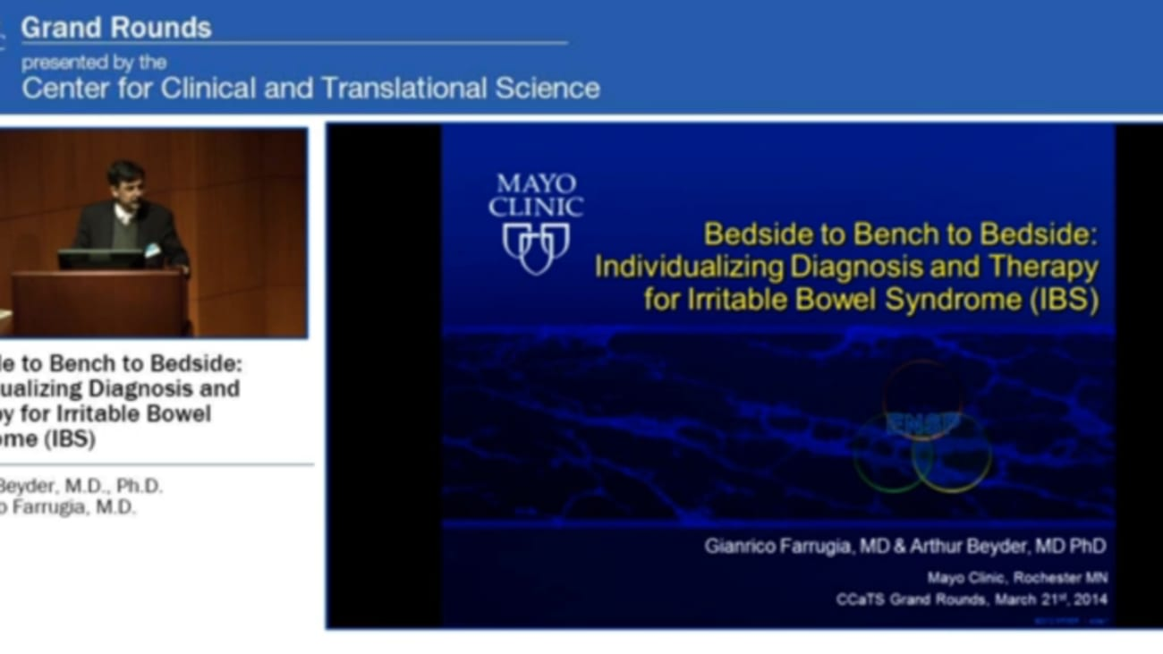Grand Rounds (CME): Bedside to Bench to Bedside: Individualizing Diagnosis and Therapy for Irritable Bowel Syndrome (IBS)