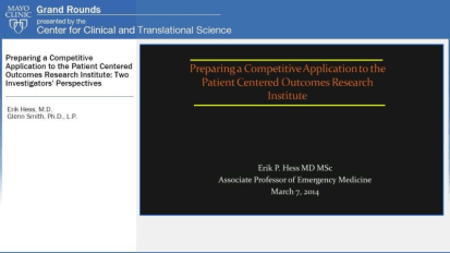 Grand Rounds: Preparing a Competitive Application to the Patient Centered Outcomes Research Institute