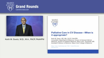 Grand Rounds: Palliative Care in CV Disease – When is it Appropriate?