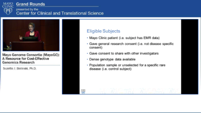 Grand Rounds (CME): Mayo Genome Consortia (MayoGC): A resouce of Cost-Effective Genomics Research