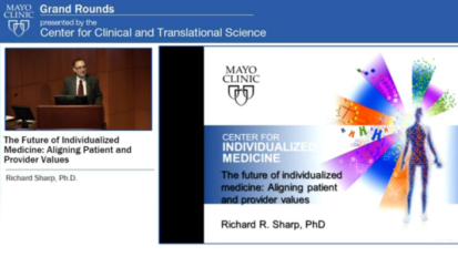 Grand Rounds: The Future of Individualized Medicine: Aligning Patient and Provider Values