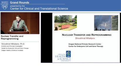 Grand Rounds: Nuclear Transfer and Reprogramming