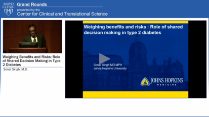 Grand Rounds (CME): Weighing Benefits and Risks: Role of Shared Decision Making in Type 2 Diabetes