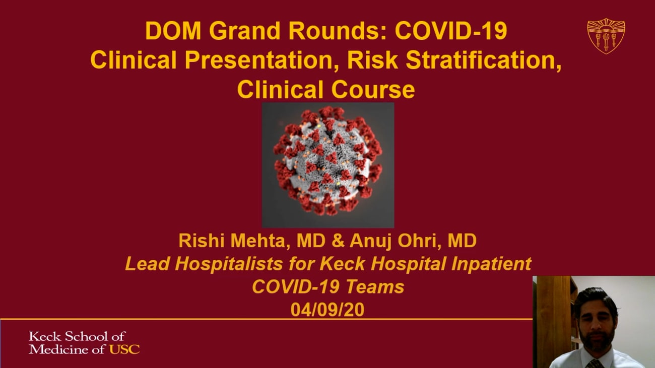 Department of Medicine Grand Rounds: COVID-19 Clinical Presentation, Risk Stratification, Clinical Course
