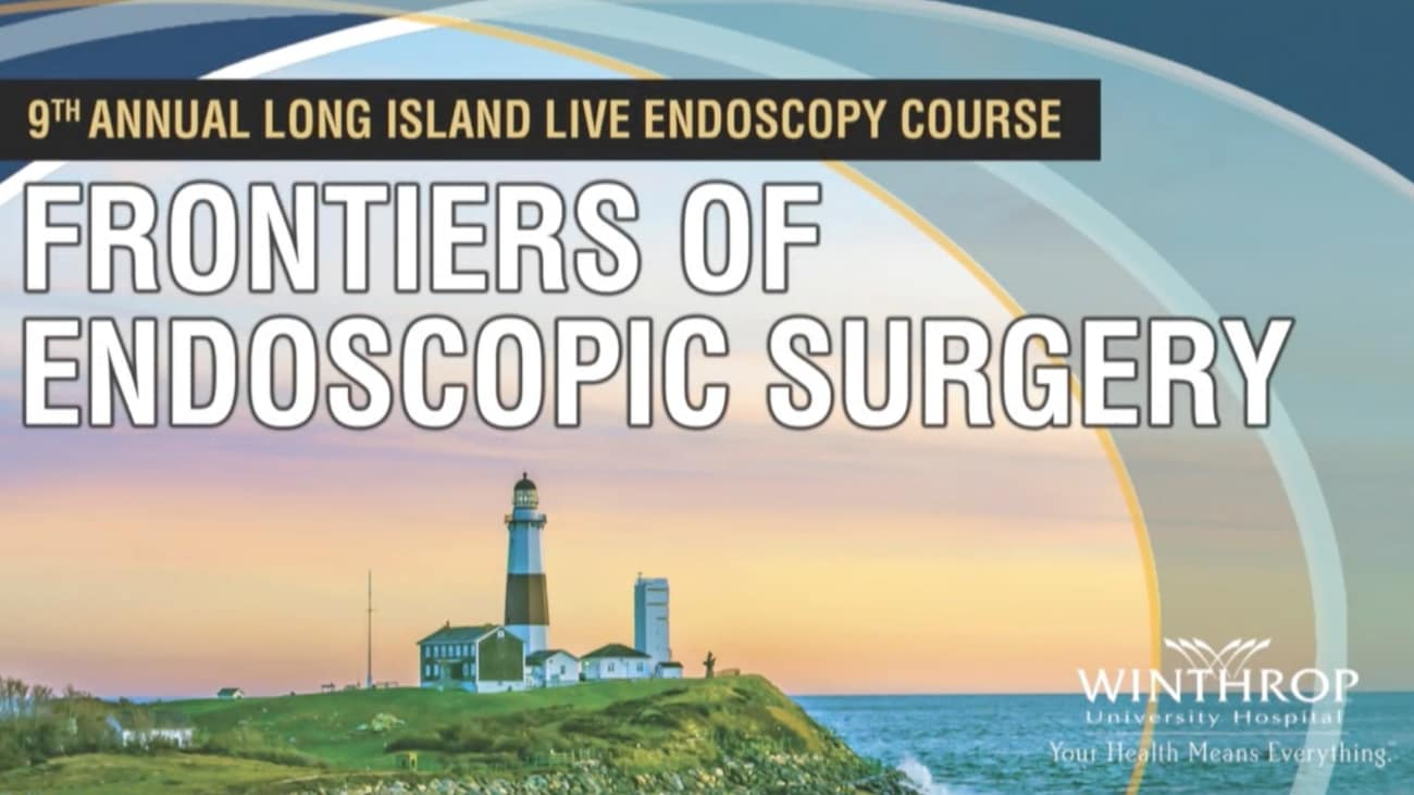 2017 LI Live: Frontiers of Endoscopic Surgery, Welcome and Introduction