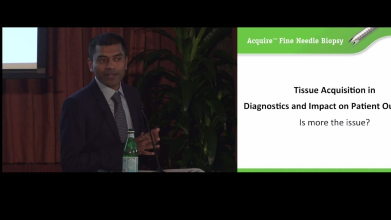 On the Frontier of EUS: Acquire™ EUS-FNB Device Panel Discussion, by Shyam Varadarajulu, MD