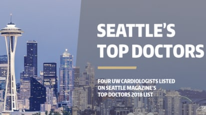 UW Cardiologists named on Seattle Magazine's Top Doctors List
