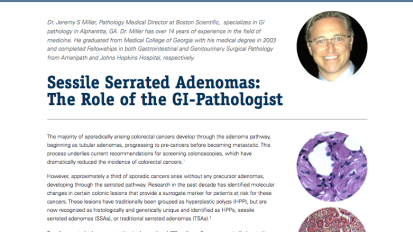Sessile Serrated Adenomas: The Role of the Pathologist by Dr. Miller