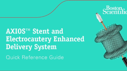 AXIOS™ Stent and Electrocautery Enhanced Delivery System
