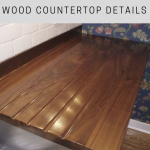 wood countertop details, wide plank wood countertops, custom wood countertops, wood countertop designs