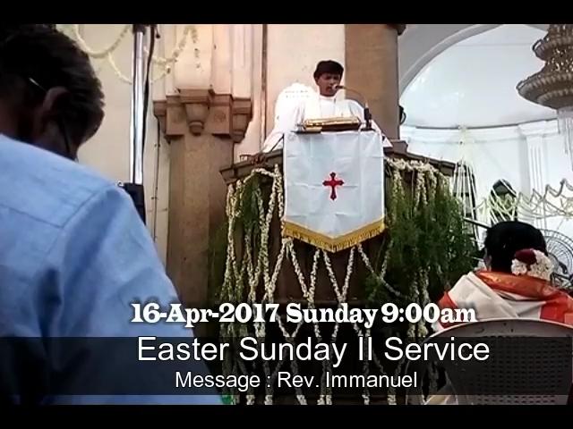 Easter Sunday 2017 - உயிர்த்தெழுந்த திருநாள் ஆராதனை 2017