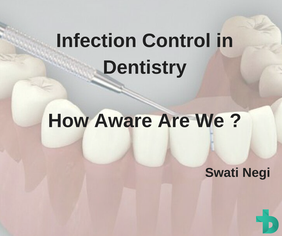 Infection Control in Dentistry - How aware we are?