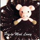 (Happy as a) Pig in Mud Lovey