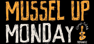 $25 Mussel Up Monday at Clancy's Fish Pub Fremantle