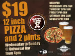 $19 Pizza Special at Universal Bar