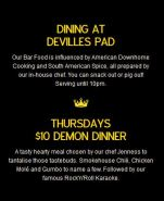 $10 Demon Dinners at Devilles Pad