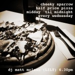 50% Half Price Pizza at Cheeky Sparrow