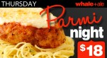$18 Parmy Night at Whale+Ale