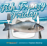 Fish Frenzy Fridays at Captain Stirling Hotel