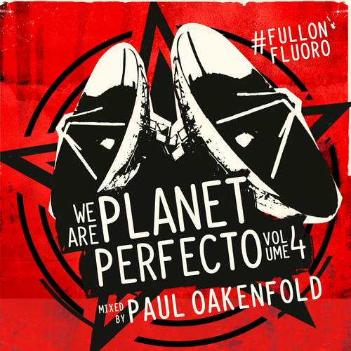 Paul Oakenfold - We Are Planet Perfecto Vol. 04 (front)