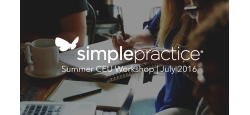 SimplePractice Summer CEU Workshop @ Cross Campus Santa Monica
