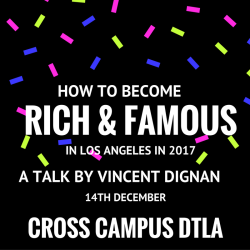 Growth Hacking Masterclass: How to become rich and famous in L.A. in 2017 @ Cross Campus Downtown LA