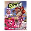 Smash Up: What Were We Thinking