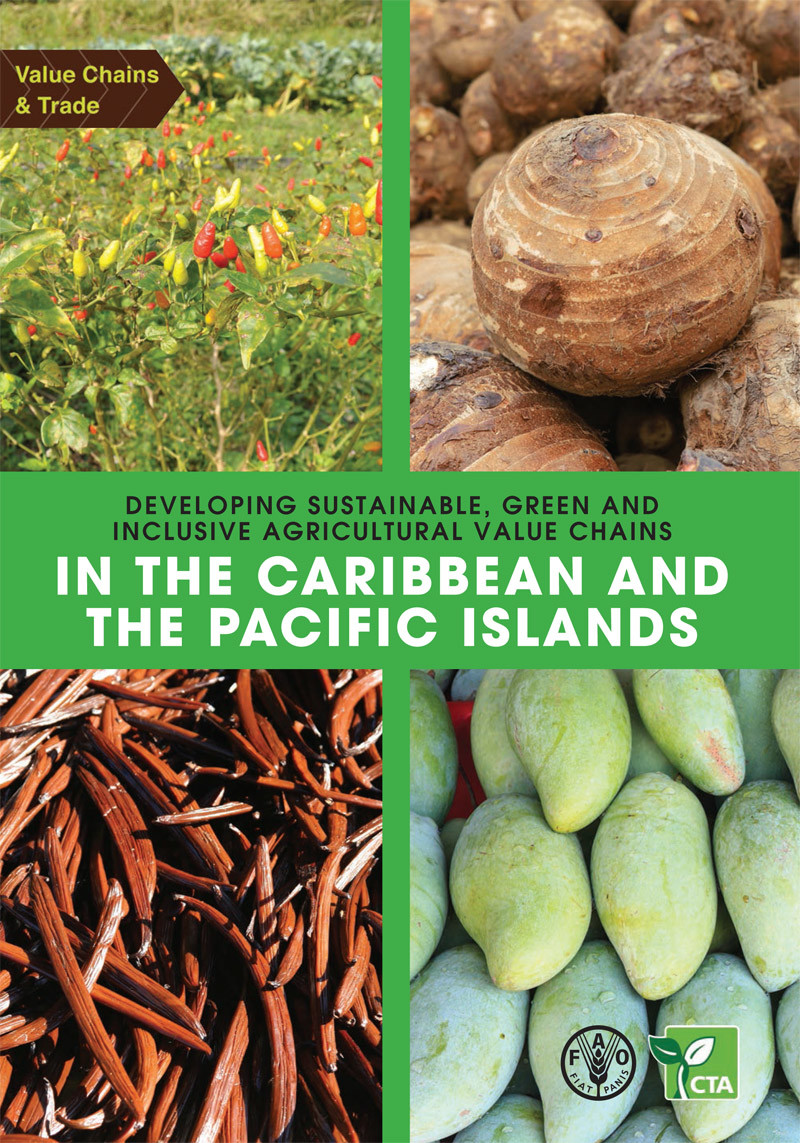 Home Developing sustainable  green and inclusive agricultural value chains in the Caribbean and the Pacific Islands