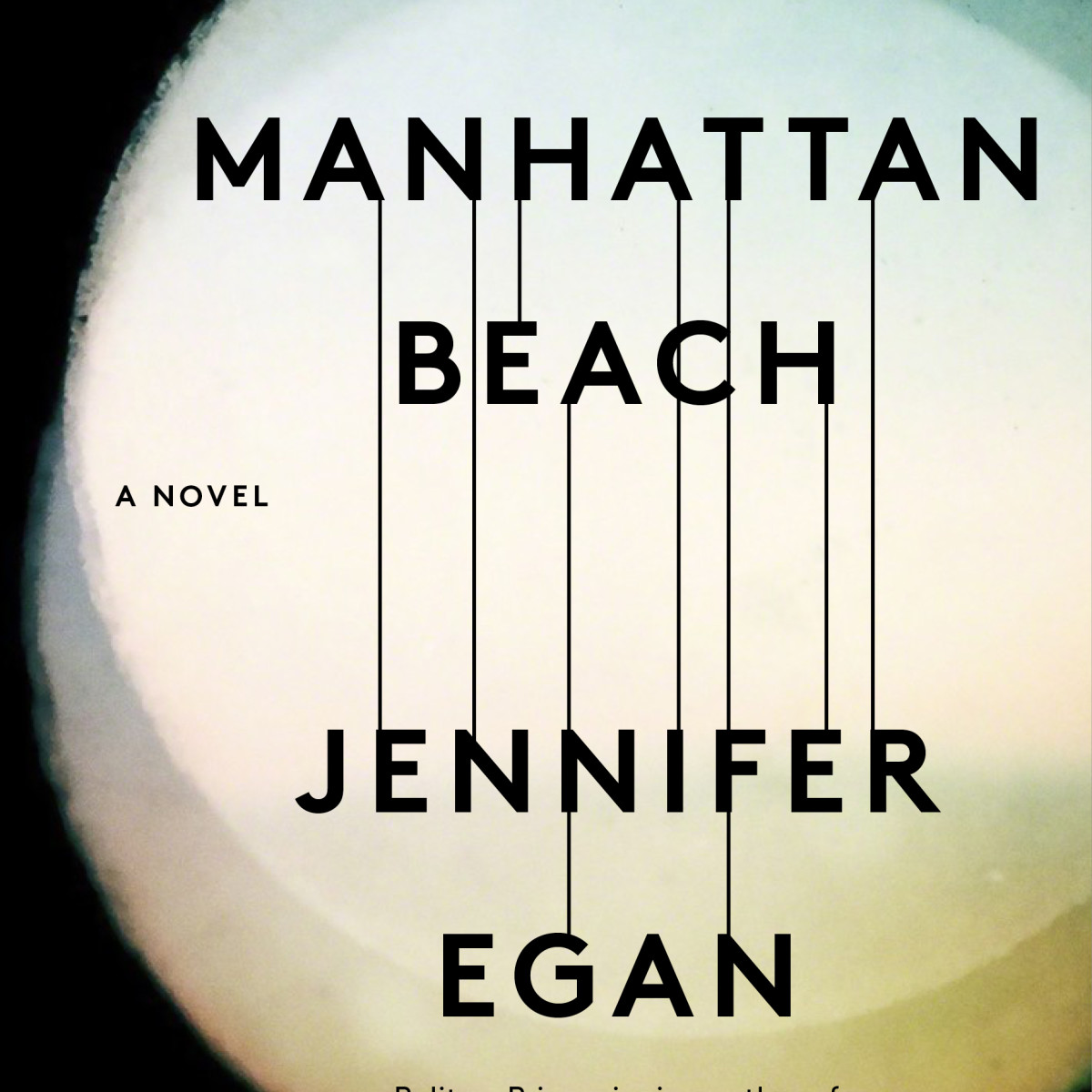 Manhattan Beach novel by Jennifer Egan