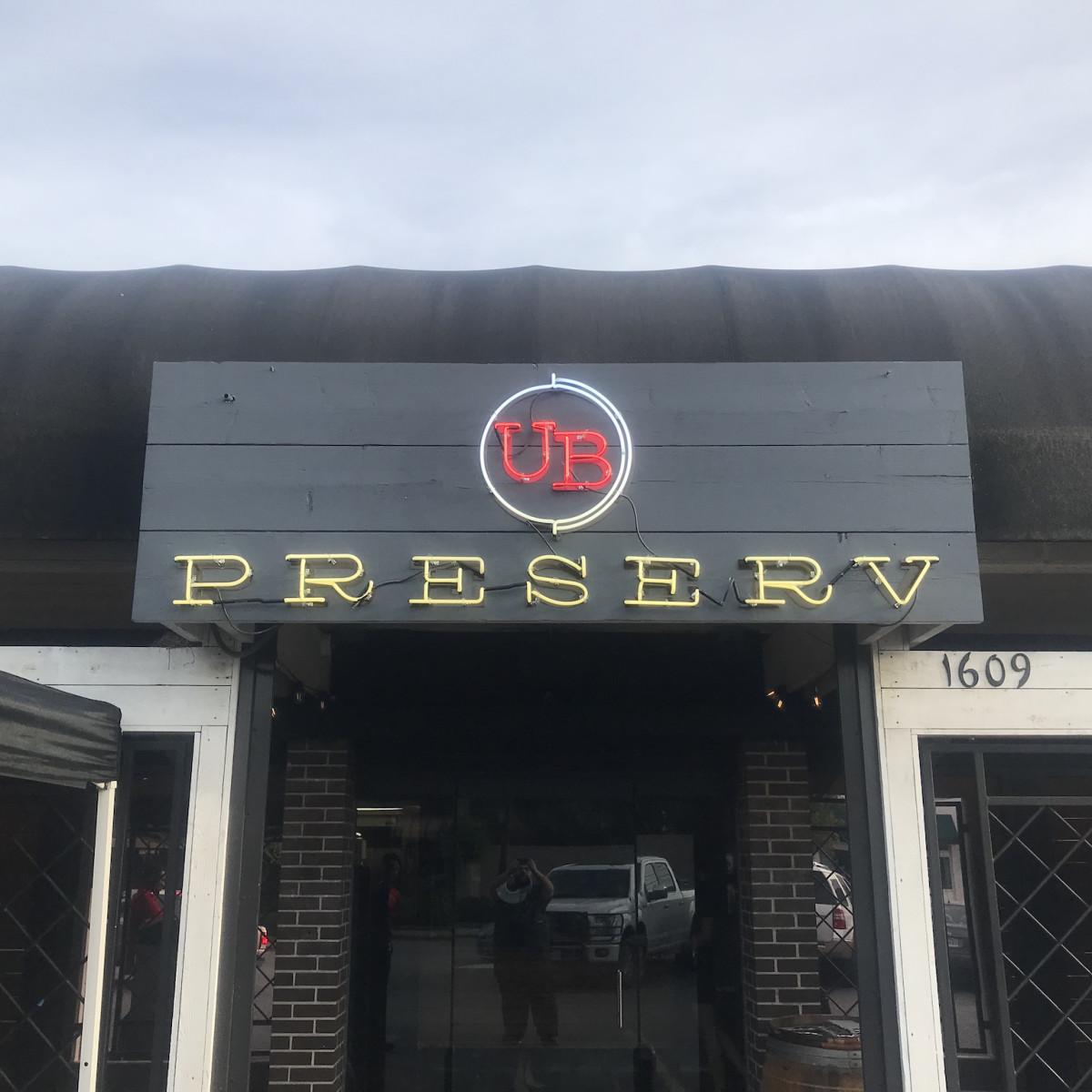 UB Preserv sign