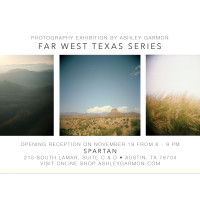 Ashley Garmon's Far West Texas: Exhibit Opening Reception