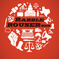The Texas Observer presents 2016 Rabble Rouser Round-Up