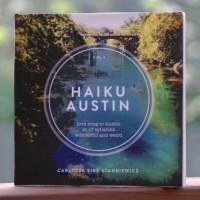 Haiku Austin book cover poetry Carlotta Eike Stankiewicz 2016