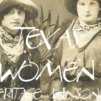 The Texas Woman's Heritage in Song for 300 San Antonio